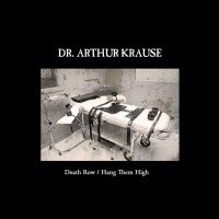DrArthurKrause_DeathRow_Single